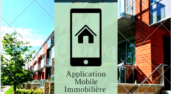 Applications Mobiles : un Incontournable dans le Secteur de l'Immobilier