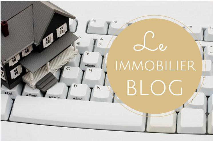 Le Blog Immobilier : Séduisez Votre Cible Autrement