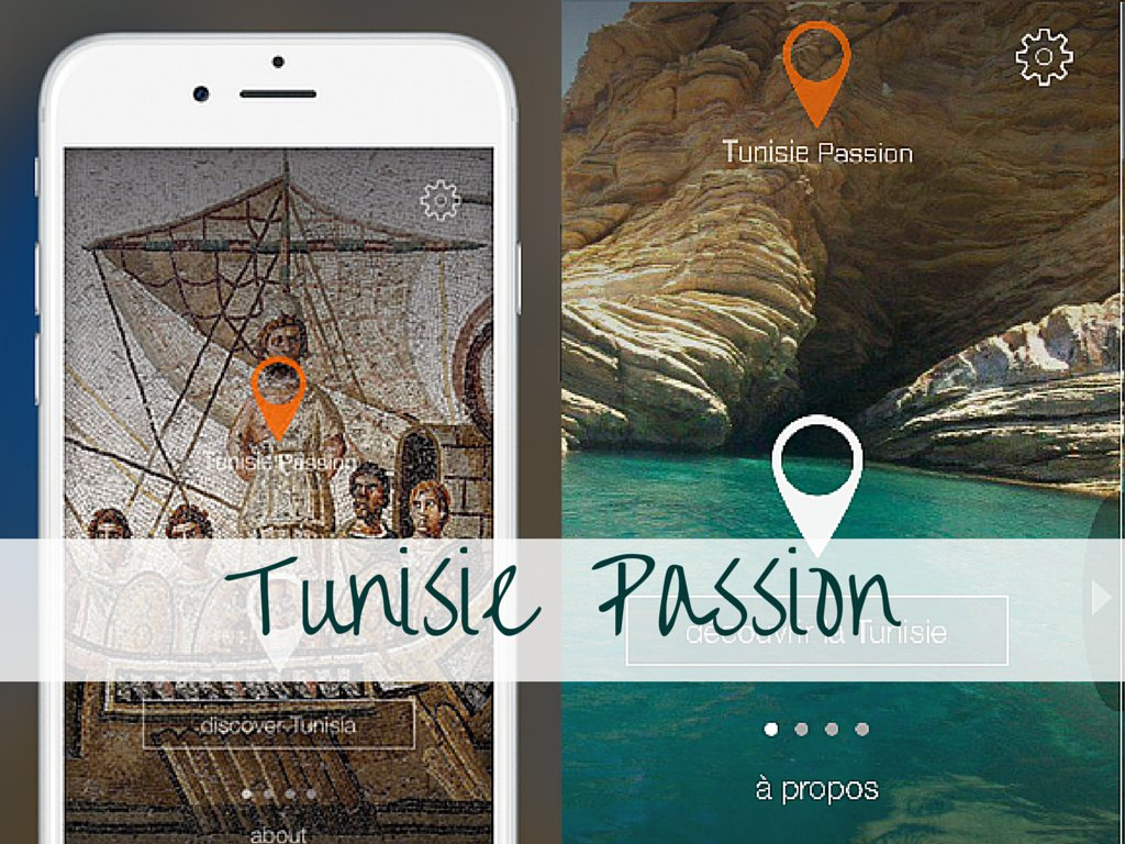 « Tunisie Passion » – Quand le tourisme Tunisien se digitalise