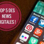 TOP-5-DES-NEWS-DIGITALES