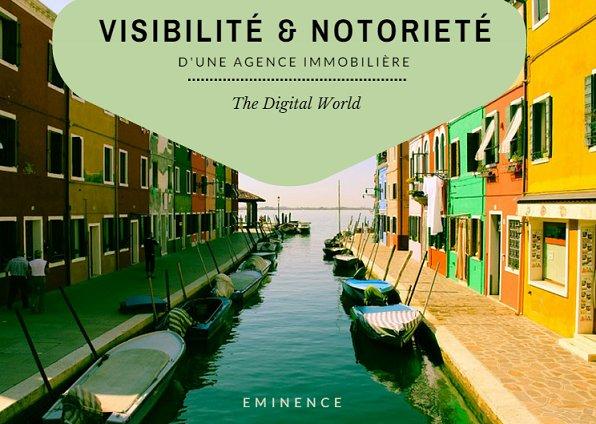 Agence immobilière: Visibilité et notoriété pour votre site!